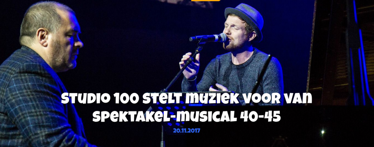 STUDIO 100 stelt muziek voor van Spektakel-musical '40-'45